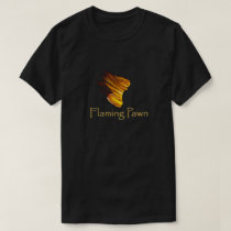 Flaming Pawn T-Shirt