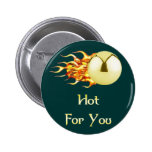 Flaming Pinball Hot For You 2 Inch Round Button