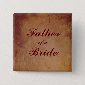 Flaming Red Rustic Lesbian Bride's Father Badge Pinback Button