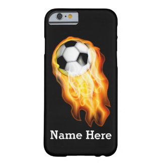Flaming Soccer iPhone 6 Cases with YOUR TEXT Barely There iPhone 6 Case