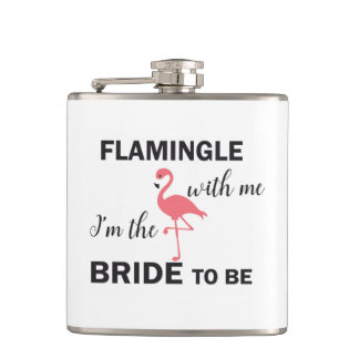 Flamingle with Me I'm the Bride to Be Flask