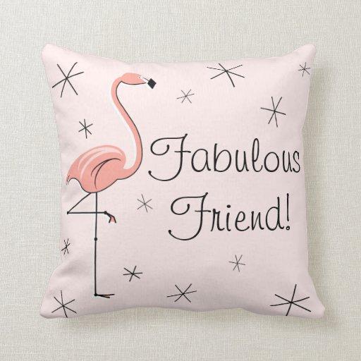 Flamingo Pink Fabulous Friend Throw Pillow Zazzle