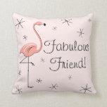 Flamingo Pink 'Fabulous Friend!' throw pillow