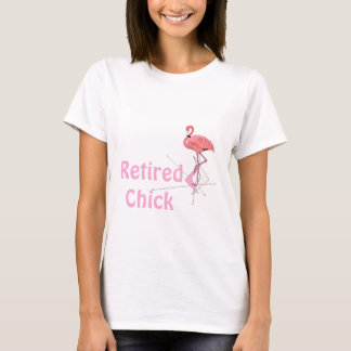 Flamingo Retired Chick Retirement T-Shirt