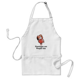 Flamingos are People too Adult Apron