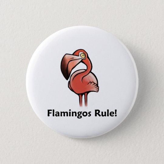 Flamingos Rule! Pinback Button