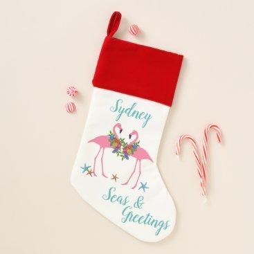 Beach Themed Flamingos Seas n Greetings Christmas Stocking