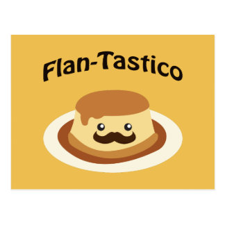 Flan-Tastico! Cute Flan Postcard