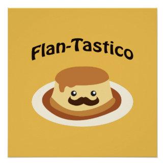 Flan-Tastico! Cute Flan Poster