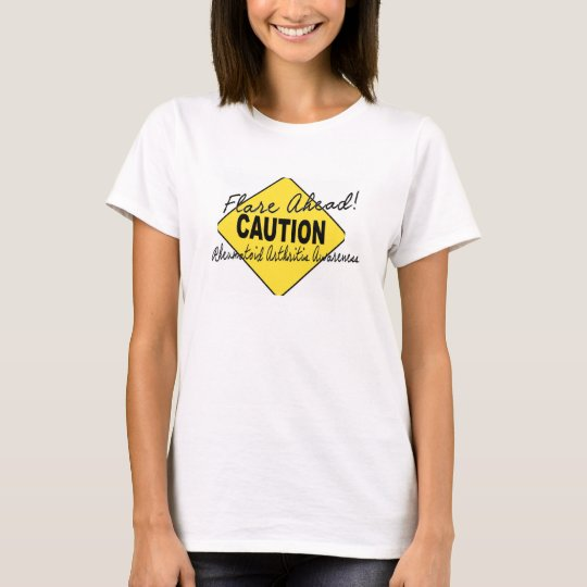 Flare Ahead Proceed with Caution humor T-Shirt