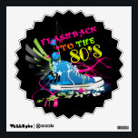 """Flashback To The 80&#39;s Neon Sneaker Wall Decal<br><div class=""""desc"""">Funky fresh 80&#39;s neon design featuring a sneaker with wings,  bright neon pink swirls,  retro flowers under the shoe,  and the words &quot;Flashback to the 80&#39;s&quot; in various neon colors! Like totally 80&#39;s dude!</div>"""