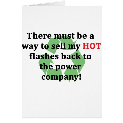 Flashes calientes… divertidos tarjeton