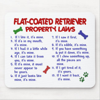 FLAT COATED RETRIEVER Property Laws 2 Mouse Pad