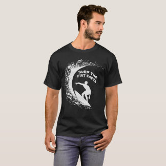 Flat Earth Designs - SURF THE FLAT EARTH T-Shirt