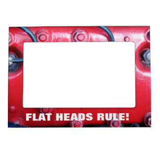 FLAT HEADS RULE  Picture Frame