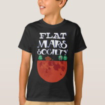 Flat Mars Society Funny T-Shirt Science Ner