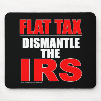 Flat Tax - Dismantle the IRS Mousepads
