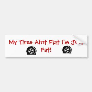Flat Tires Bumper Sticker