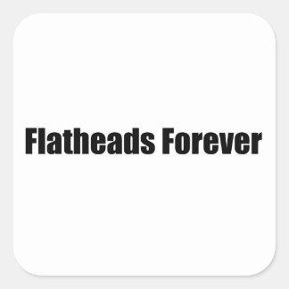 Flatheads para siempre pegatina cuadrada