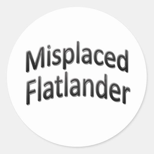 Flatlander equivocado etiqueta redonda