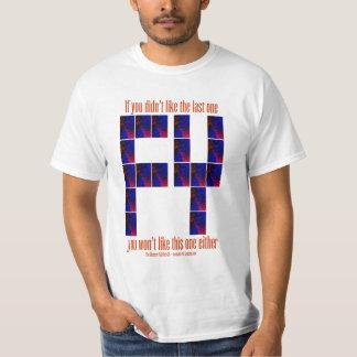 FLAtRich ~ If You Didn't Like The Last One CD Tshi T-Shirt