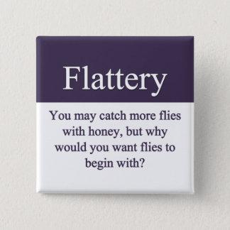 Flattery Button