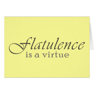 Flatulence is a Virtue Card