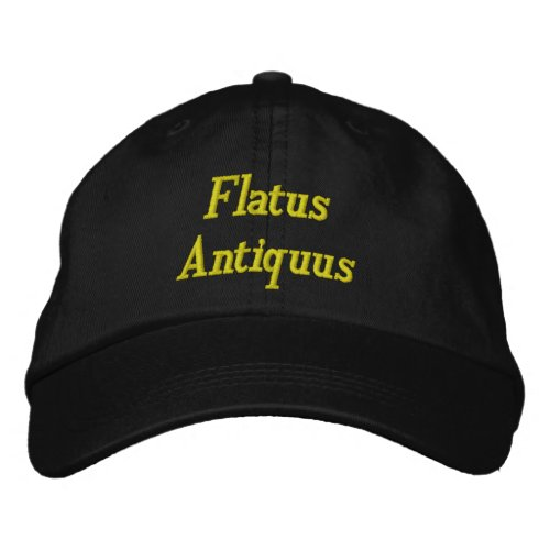 Flatus Antiquus _ Old Fart in Latin Embroidered Baseball Cap