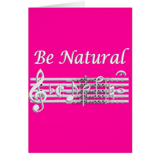 Flautists Know How to Be Natural Card