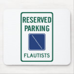 Flautists Parking Mousepad