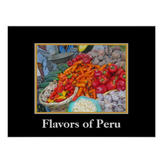 Flavors of Peru - Chiles and More Poster