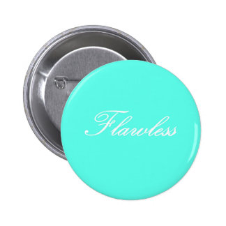 Flawless Button