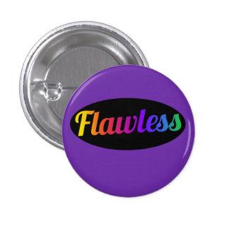 Flawless Pinback Button