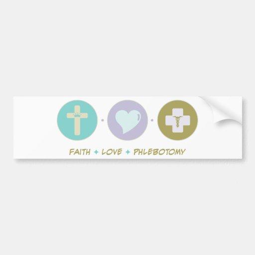 Flebotomía del amor de la fe pegatina de parachoque