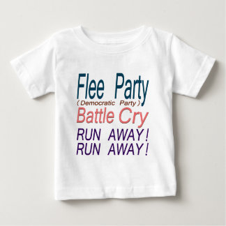 Flee Party (Democratic Party) Battle Cry_RUN AWAY! Tee Shirt