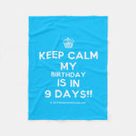[Cupcake] keep calm my birthday is in 9 days!!  Fleece Blanket