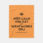 [Crown] keep calm and eat at wrapworks deli  Fleece Blanket