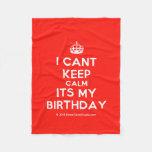 [Crown] i cant keep calm its my birthday  Fleece Blanket