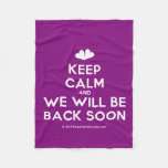 [Two hearts] keep calm and we will be back soon  Fleece Blanket