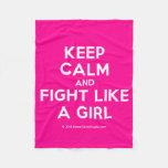 keep calm and fight like a girl  Fleece Blanket
