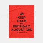 [Crown] keep calm my birthday august 3rd  Fleece Blanket