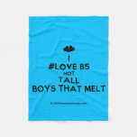 [Two hearts] i #love b5 hot tall boys that melt  Fleece Blanket