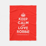 [Crown] keep calm and love robbie  Fleece Blanket