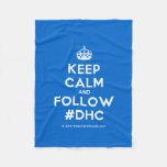 [Crown] keep calm and follow #dhc  Fleece Blanket