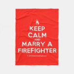 [Campfire] keep calm and marry a firefighter  Fleece Blanket