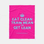 [Crown] eat clean train mean and get lean  Fleece Blanket