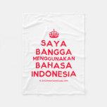[Crown] saya bangga menggunakan bahasa indonesia  Fleece Blanket