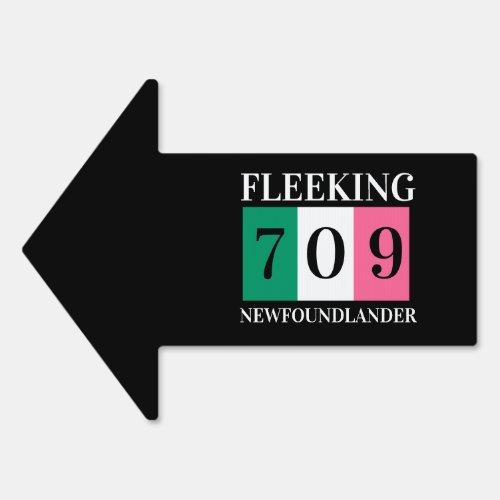 Fleeking Newfoundlander Newfoundland 709 yard sign