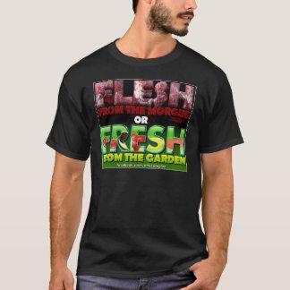 Flesh Morgue Or Fresh Garden T-Shirt