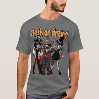 Flesh or Brains! #1 T-Shirt